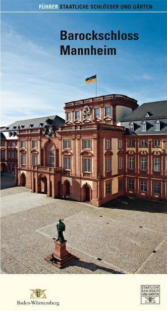 Führer Barockschloss Mannheim; Foto: Deutscher Kunstverlag